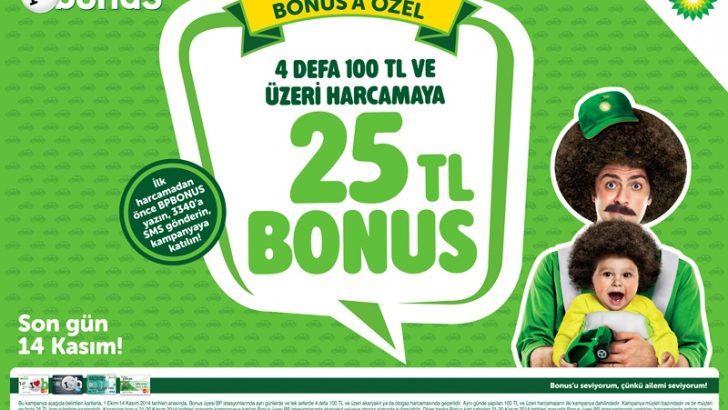 BP ve Bonus'tan 25 TL bonus hediye!