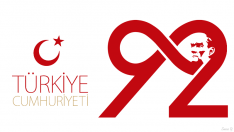 92. Cumhuriyet Bayramı'mız kutlu olsun