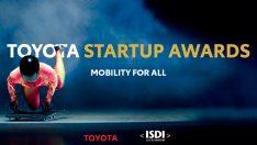 Toyota, Start-up Ödülleri için Başvuruları Bekliyor